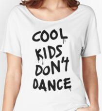 ZAYN Cool Kids Don't Dance T-Shirt and Merch Women's Relaxed Fit T-Shirt