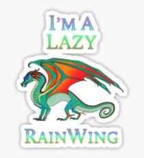 I'm a Lazy RainWing Sticker