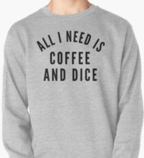 All I Need is Coffee and Dice T-Shirt