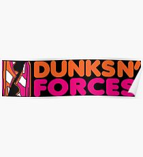 DUNKS N' FORCES Poster