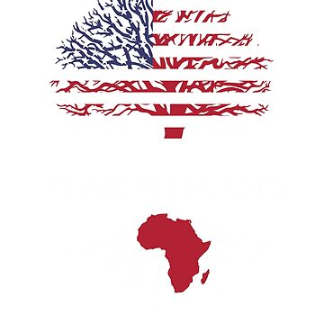 Africa Shirt American AFRICAN Grown Roots T-shirt by Odettemon