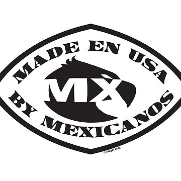 Made en USA by Mexicanos by xulyer