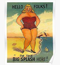 Big beautiful blond woman on the beach, big splash! Funny sticker Poster