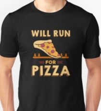 Will run for pizza - pizza lover T-Shirt