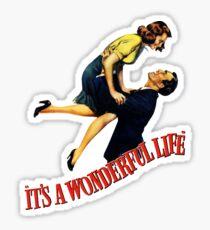 A wonderfull life Sticker