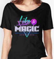 Wie eine Magie (schwarzer Hintergrund) Loose Fit T-Shirt