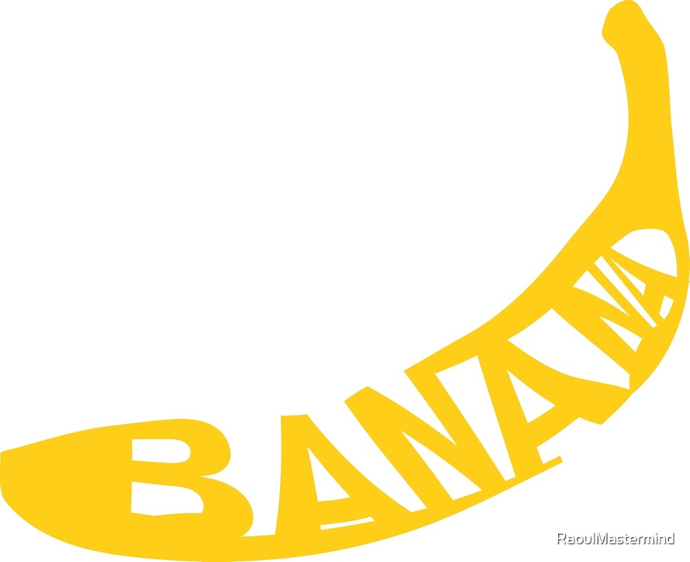 BANANA by RaoulMastermind
