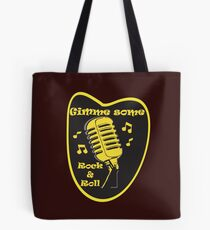 Gimme Some Rock&Roll! Tote Bag