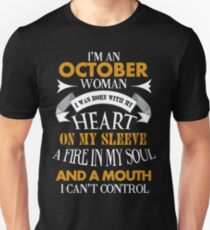 I'm an October woman I was born with my heart T-Shirt