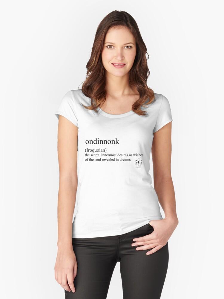 Ondinnonk- (Iroquoian) Women's Fitted Scoop T-Shirt Front