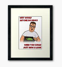 Hank's Take on Drugs Framed Print