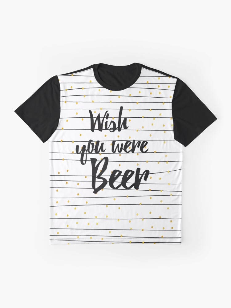 Alternative Ansicht von Wish you were Beer Grafik T-Shirt