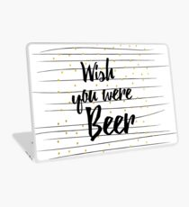 Wish you were Beer Laptop Skin