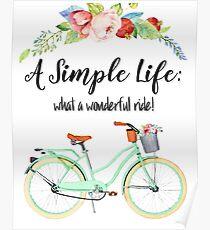 Simple Life Bicycle Print Poster
