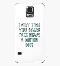 Every Time You Share Fake News a Kitten Dies Case/Skin for Samsung Galaxy
