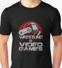 Wrestling and Video Games Gift Idea For Gamers Video Game Lovers Players Gaming T-Shirt