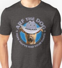 Arf the Dog - Shots T-Shirt