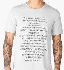 Travel Accessory: 'Sorry about our president' in 16 languages Men's Premium T-Shirt