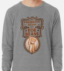My Favorite Beans Are Toe Beans (Cat) Lightweight Sweatshirt