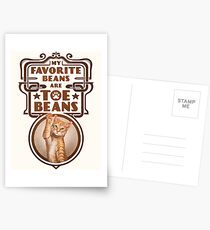 My Favorite Beans Are Toe Beans (Cat) Postcards