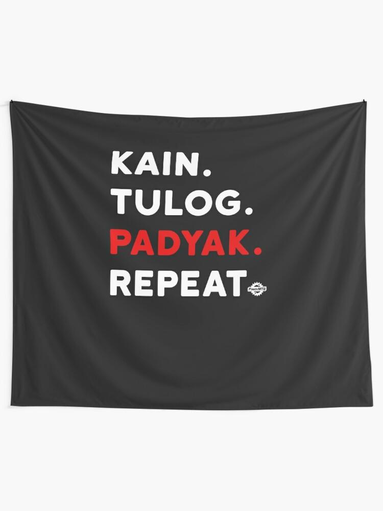0c513cfc Kain Tulog Padyak Repeat - Funny Pinoy MTB