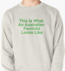 This Is What An Australian Feminist Looks Like (Classic Green & Gold) Pullover