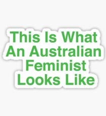 This Is What An Australian Feminist Looks Like (Classic Green & Gold) Sticker