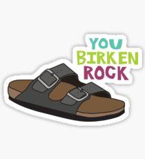 You Birken Rock Sticker