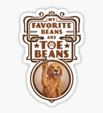 My Favorite Beans Are Toe Beans (Dog) Sticker