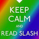 Keep Calm: Slash Fanfiction by phoenixreal