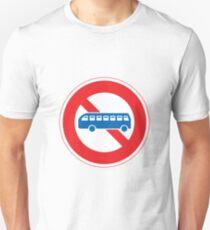 No Buses Road Sign T-Shirt