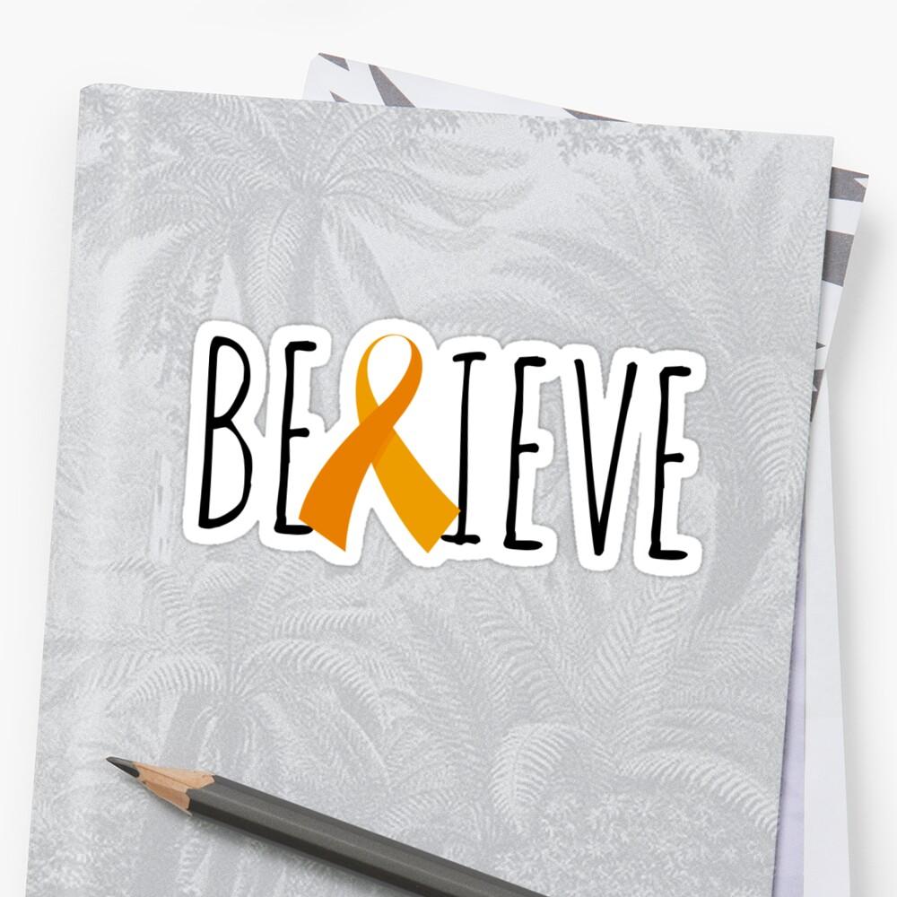 Believe – Orange Ribbon by Ali Hilker