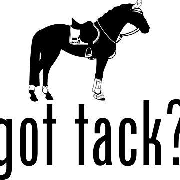 got tack? by alihilker