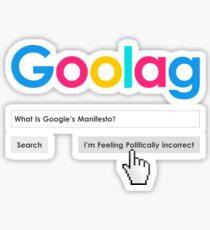 Goolag Manifesto - I'm Feeling Politically Incorrect Sticker