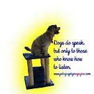 Dogs do speak by Ian McKenzie