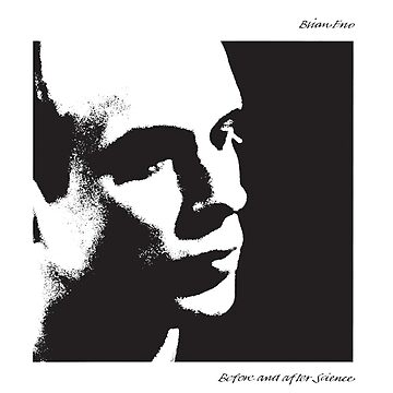 Brian Eno - Before and After Science by Garblesnatcher