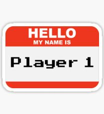 Hello my name is Player 1 Sticker