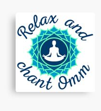"Azure Mandala and ""Relax and Chant Omm"" sign Canvas Print"