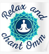 "Azure Mandala and ""Relax and Chant Omm"" sign Poster"