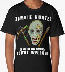 Zombie Hunter Funny You're Welcome Horror Geek Long T-Shirt