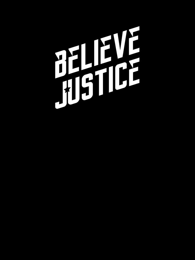 Believe Justice by quotysalad