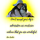 Don't accept your dog's admiration . . . by Ian McKenzie