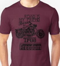 True Freedom - Road is my friend Motorbike - black on white T-Shirt