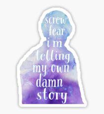 Bellamy Blake - Screw Fear  Sticker