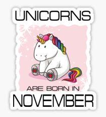 Unicorns are Born in NOVEMBER T Shirt Unique Unicorn Gift Sticker