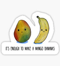 Food Pun - It's enough to make a mango bananas Sticker