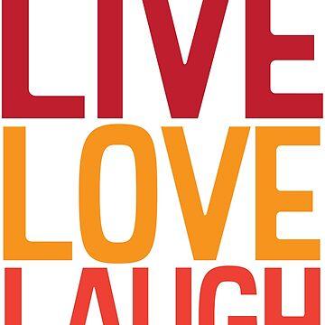 LiveLoveLaugh by ctiangco