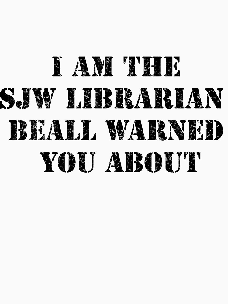 I am the SJW librarian Beall warned you about by dinoglitter