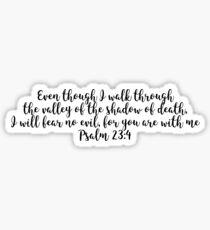 Psalm 23:4 Sticker