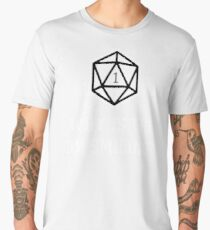 Why Is The DM Smiling? Dungeons & Dragons (White) Men's Premium T-Shirt
